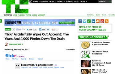 http://techcrunch.com/2011/02/02/flickr-accidentally-wipes-out-account-five-years-and-4000-photos-down-the-drain/