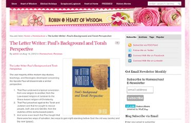 http://heartofwisdom.com/blog/the-letter-writer-pauls-background-and-torah-perspective/