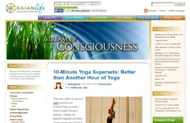 http://blog.gaiam.com/blog/10-minute-yoga-supersets-better-than-another-hour-of-yoga/