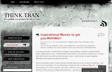 http://thinktran.wordpress.com/2011/01/12/inspiration-movies-to-get-you-moving/