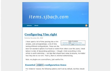 http://items.sjbach.com/319/configuring-vim-right