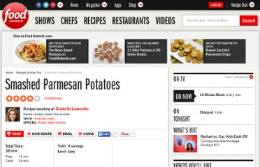 http://www.foodnetwork.com/recipes/giada-de-laurentiis/smashed-parmesan-potatoes-recipe/index.html