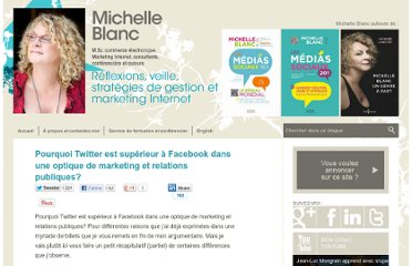 http://www.michelleblanc.com/2011/02/03/pourquoi-twitter-superieur-a-facebook-optique-marketing-relations-publiques/