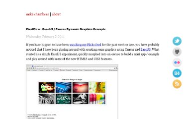 http://www.mikechambers.com/blog/2011/02/02/pixelflow-easeljs-canvas-dynamic-graphics-example/