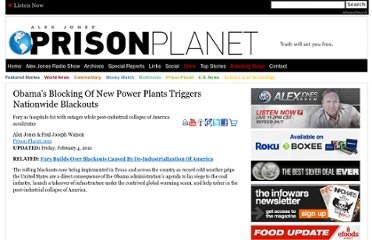 http://www.prisonplanet.com/obamas-blocking-of-new-power-plants-triggers-nationwide-blackouts.html