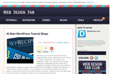 http://webdesignfan.com/20-best-wordpress-tutorial-blogs/