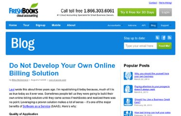 http://www.freshbooks.com/blog/2006/08/21/do-not-develop-your-own-online-billing-solution/