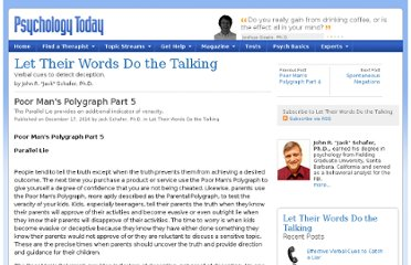 http://www.psychologytoday.com/blog/let-their-words-do-the-talking/201012/poor-mans-polygraph-part-5