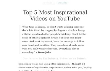 http://zenhabits.net/top-5-most-inspirational-videos-on-youtube/