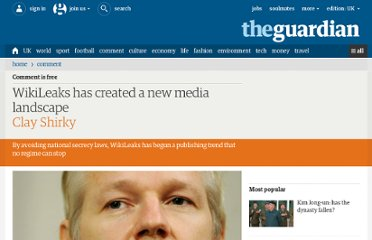 http://www.guardian.co.uk/commentisfree/2011/feb/04/wikileaks-created-new-media-landscape