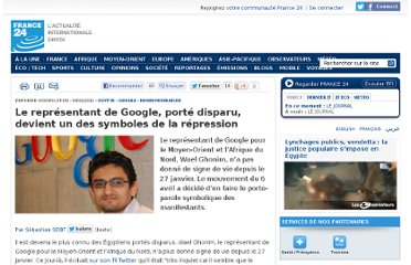 http://www.france24.com/fr/20110204-wael-ghonim-disparition-egypte-tahrir-manifestation-google-internet-moubarak