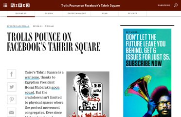 http://www.wired.com/dangerroom/2011/02/trolls-pounce-on-facebooks-tahrir-square/