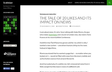 http://scobleizer.com/2008/12/21/the-tale-of-20-likes-and-its-impact-on-news/