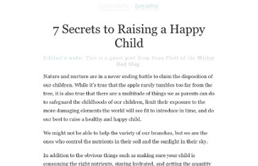 http://zenhabits.net/7-secrets-to-raising-a-happy-child/