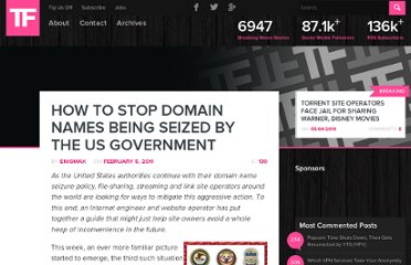 http://torrentfreak.com/how-to-stop-domain-names-being-seized-by-the-us-government-110205/
