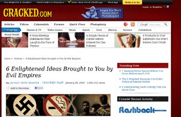 http://www.cracked.com/article_18378_6-enlightened-ideas-brought-to-you-by-evil-empires.html