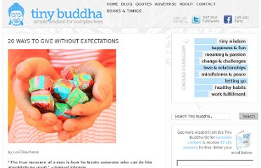http://tinybuddha.com/blog/20-ways-to-give-without-expectations/