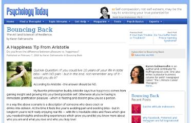 http://www.psychologytoday.com/blog/bouncing-back/201002/happiness-tip-aristotle