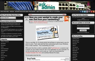 http://www.asktheadmin.com/2009/02/have-you-ever-wanted-to-create-your-own-font-from-your-handwriting.html