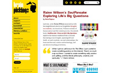 http://www.brainpickings.org/index.php/2011/02/04/rainn-wilson-soulpancake/