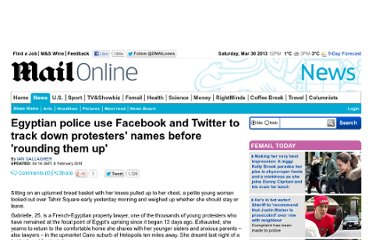 http://www.dailymail.co.uk/news/article-1354096/Egypt-protests-Police-use-Facebook-Twitter-track-protesters.html