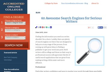 http://www.accreditedonlinecolleges.com/blog/2010/60-awesome-search-engines-for-serious-writers/