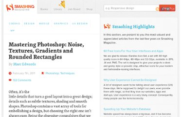 http://www.smashingmagazine.com/2011/02/07/mastering-photoshop-noise-textures-gradients-and-rounded-rectangles/