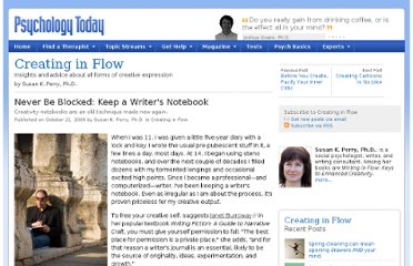 http://www.psychologytoday.com/blog/creating-in-flow/200810/never-be-blocked-keep-writers-notebook
