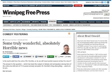 http://www.winnipegfreepress.com/opinion/blogs/oswald/Some-truly-wonderful-absolutely-Horrible-news-82068467.html