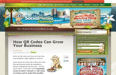 http://www.socialmediaexaminer.com/how-qr-codes-can-grow-your-business/