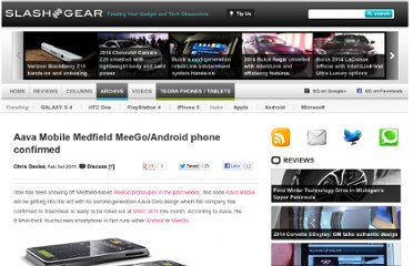 http://www.slashgear.com/aava-mobile-medfield-meegoandroid-phone-confirmed-03130673/