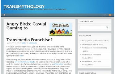 http://transmythology.com/2011/01/17/angry-birds-casual-gaming-to-transmedia-franchise/