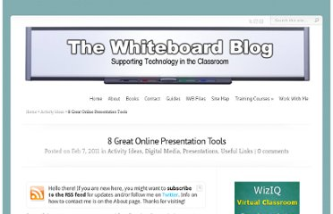 http://www.whiteboardblog.co.uk/2011/02/8-great-online-presentation-tools/
