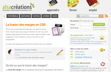 http://www.alsacreations.com/article/lire/629-fusion-des-marges.html