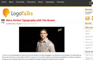 http://logotalks.com/2011/02/08/more-perfect-typography-with-tim-brown/