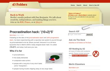 http://www.43folders.com/2005/10/11/procrastination-hack-1025