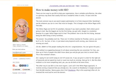 http://sethgodin.typepad.com/seths_blog/2009/04/how-to-make-money-with-seo.html