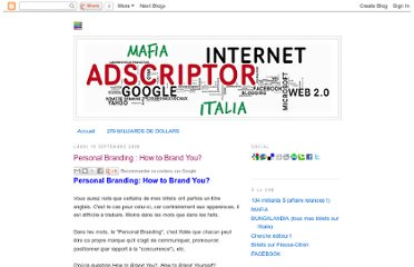 http://adscriptum.blogspot.com/2008/09/personal-branding-how-to-brand-you.html