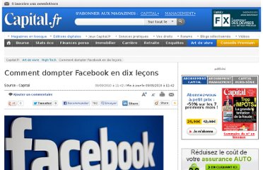 http://www.capital.fr/art-de-vivre/high-tech/comment-dompter-facebook-en-dix-lecons-528634