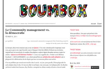 http://boumbox.wordpress.com/2011/02/09/le-community-management-vs-la-democratie/