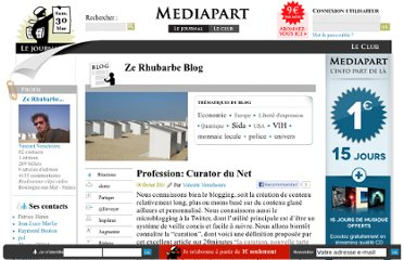 http://blogs.mediapart.fr/blog/vincent-verschoore/090211/profession-curator-du-net