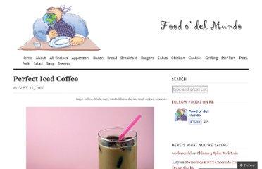 http://foododelmundo.com/2010/08/11/perfect-iced-coffee/