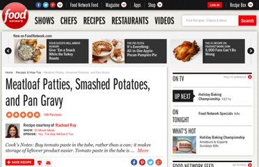 http://www.foodnetwork.com/recipes/rachael-ray/meatloaf-patties-smashed-potatoes-and-pan-gravy-recipe/index.html