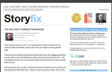 http://storyfix.com/the-holy-grail-of-getting-published-big
