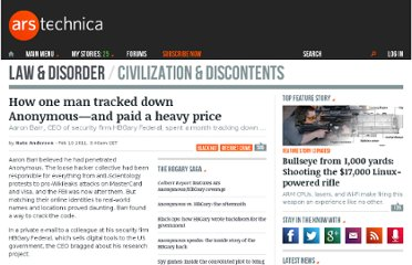 http://arstechnica.com/tech-policy/news/2011/02/how-one-security-firm-tracked-anonymousand-paid-a-heavy-price.ars