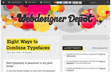 http://www.webdesignerdepot.com/2011/02/eight-ways-to-combine-typefaces/