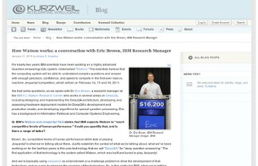 http://www.kurzweilai.net/how-watson-works-a-conversation-with-eric-brown-ibm-research-manager
