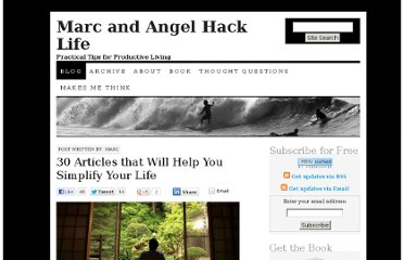 http://www.marcandangel.com/2008/07/03/30-articles-that-will-help-you-simplify-your-life/