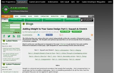 http://www.gamasutra.com/blogs/MichaelJungbluth/20101227/6692/Adding_Weight_to_Your_Game_Design_Part_1_Squash__Stretch.php