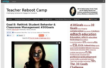 http://teacherbootcamp.edublogs.org/2011/02/09/goal-8-rethink-student-behavior-classroom-management-30goals/